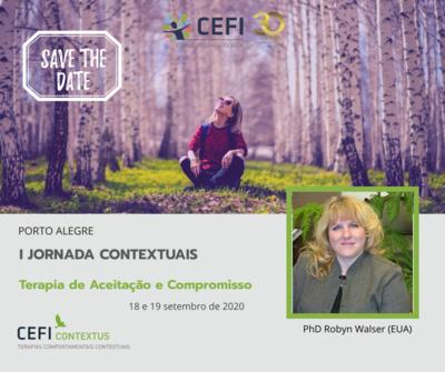 I Jornada de terapias Contextuais do CEFI -Terapia de Aceitação e Compromisso: Usando  Mindfulness e Valores para gerar mudanças significativas.