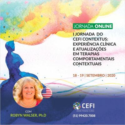 I Jornada ONLINE do CEFI Contextus: experiência clínica e atualizações em Terapias Comportamentais Contextuais